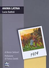 "Copertina del libro ""Anima latina - Lucio Battisti"""