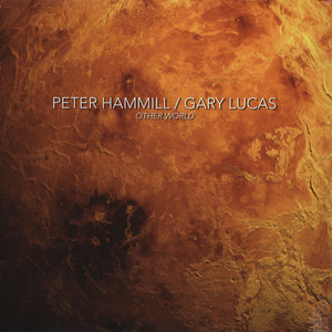 Recensione Peter Hammill & Gary Lucas - Other World