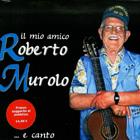 Roberto murolo il mio amico roberto murolo e canto for Gemelli diversi discografia completa