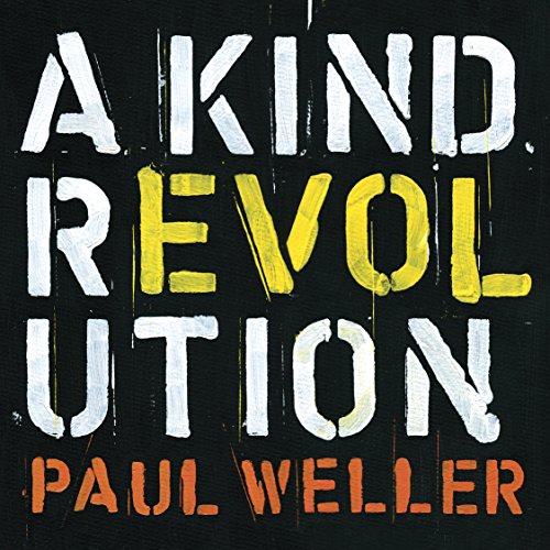Recensione Paul Weller - A Kind Revolution